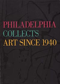 Philadelphia Collects: Art Since 1940