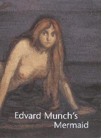 Edvard Munch's Mermaid